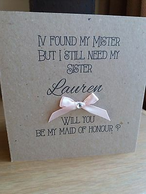 Personalised Sister Will You Be My Maid Of Honour / Chief Bridesmaid / Bridesma