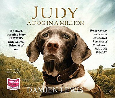 Judy: A Dog in a Million by Damien Lewis New CD-Audio Book