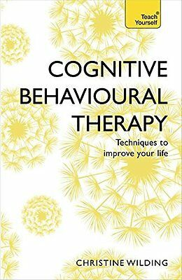 Cognitive Behavioural Therapy (CBT) by Christine Wilding New Paperback Book