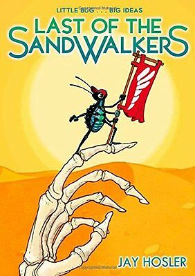Last of the Sandwalkers by Jay Hosler New Paperback Book