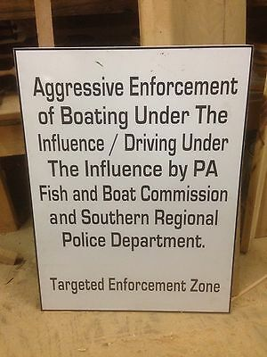 Boating Enforcement Sign By Southern Regional Police Dept.  Conestoga PA