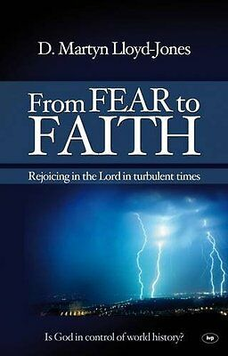 From Fear to Faith by David Martyn Lloyd-Jones New Paperback Book