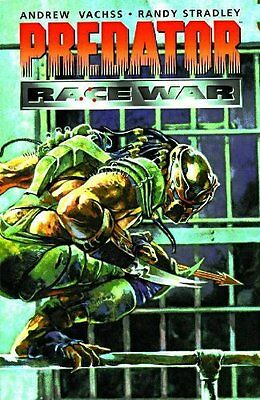 Acceptable, Predator: Race War (Dark Horse Collection), Stradley, Randy, Vachss,