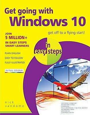 Get Going with Windows 10 in Easy Steps by Nick Vandome New Paperback Book