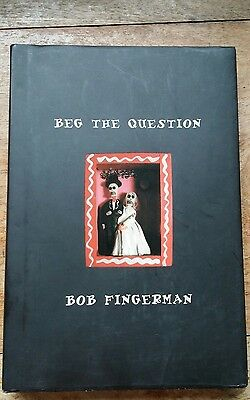 Beg The Question By Bob Fingerman Hardcover - Fantagraphics