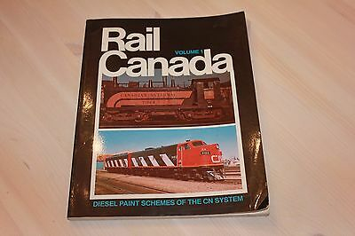 Rail Canada Volume 1 Diesel Paint Schemes of the CN System (softcover)