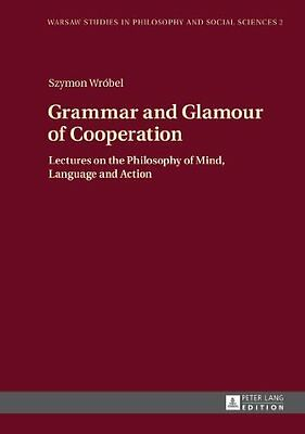 Grammar and Glamour of Cooperation by Wrobel  Szymon Hardback New  Book