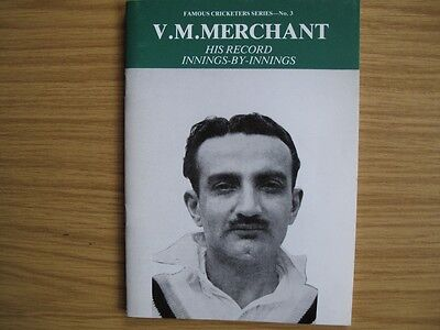 V.M. MERCHANT - HIS RECORD INNINGS-BY INNINGS - ACS PUBLICATION No.3 - 1988