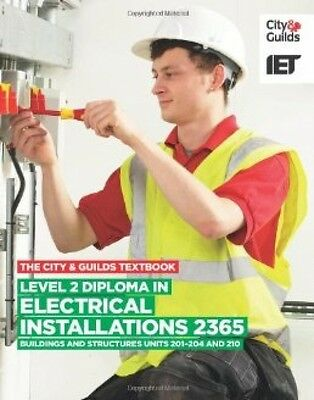 The City and Guilds Textbook: Level 2 Diploma In Electrical Installations 2365