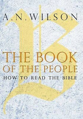 Book of the People by Wilson  A. N. Hardback New  Book