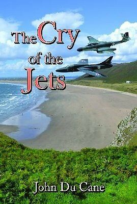 Cry of the Jets by Cane  John Du Paperback New  Book