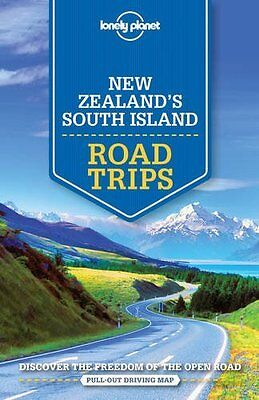 Lonely Planet New Zealand's South Island Road Trips by Lonely Planet Paperback