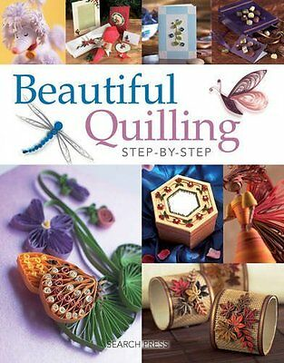 Beautiful Quilling Step-by-Step by Diane Boden Crane New Paperback Book