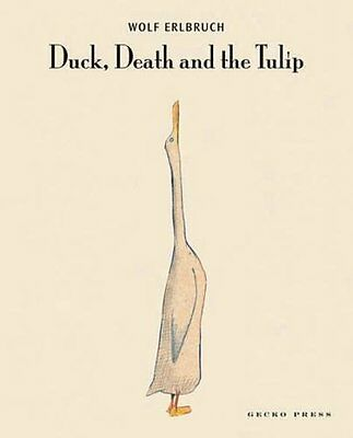 Duck  Death and the Tulip by Erlbruch  Wolf Paperback New  Book