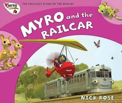 Myro and the Railcar by Rose  Nick Paperback New  Book