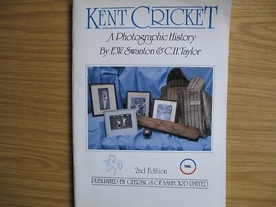 Booklet- Kent Cricket - A Photographic History - E.w.swanton & C.h.taylor 2Nd Ed