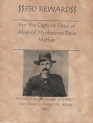 Mysterious Dave Mather~(I Combine Shipping)~Old West,wanted,poster,dodge