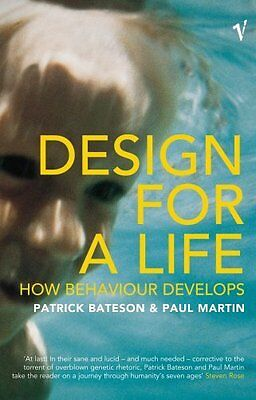 Design for a Life by Bateson  Patrick Paperback New  Book