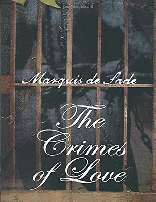 Crimes of Love by Marquis de Sade New Paperback Book