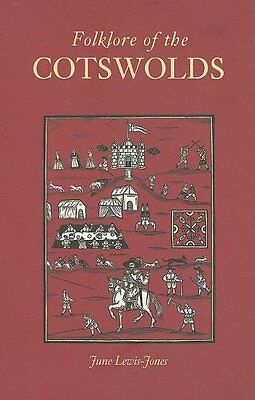 Folklore of the Cotswolds by Lewis-Jones  June Paperback New  Book