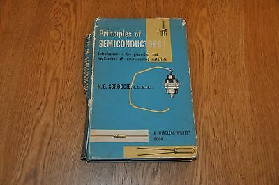 Principles of Semiconductors- M.G.Scroggie. A Wireless World Book.