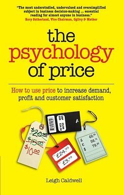 Psychology of Price by Caldwell  Leigh Paperback New  Book