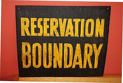 "Vintage Signs: ""RESERVATION BOUNDARY""  Military Installation Native American NOS"