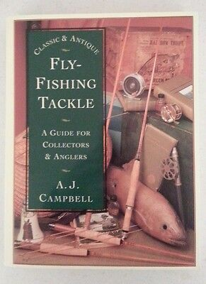 Anglers Classic and Antique Fly Fishing Tackle Guide for Collectors NEW Book HS