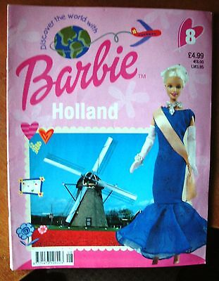 Discover The World With Barbie # 8  ~ Holland ~  Magazine 2002