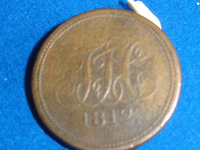 T J C Copper  Penny Token 1812  Very Scare