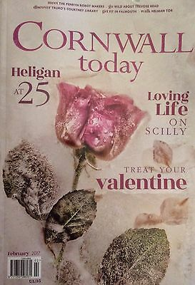 Cornwall Today Magazine.  February 2017.  130 Pages.  Heligan, Scilly, Trevose