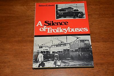 1971 Ian Allan  A Silence Of Trolleybuses (Book)