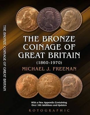 The Bronze Coinage of Great Britain PB,Michael J. Freeman Book NEW