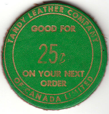 Canada  Tandy Leather 258 Bank St. token  Value 25 Cents struck in leather