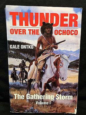 "Thunder Over the Ochoco by Gale Ontko PB ""The Gathering Storm"" VOL 1"