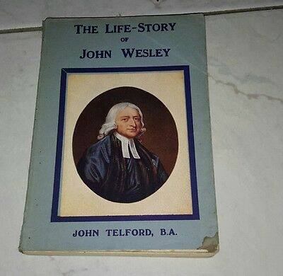 old book The Life Story of John Wesley