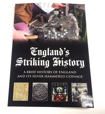 Englands Striking History hammered silver coin book