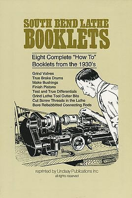 """South Bend Lathe Booklets """"How To"""" Booklets from the 1930's"""
