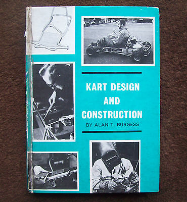 KART DESIGN AND CONSTRUCTION BOOK by ALAN T. BURGESS