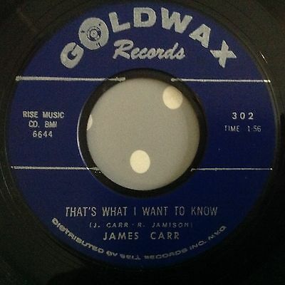 James Carr-That's What I Want To Know/you've Got My Mind Messed Up-Goldwax 302.