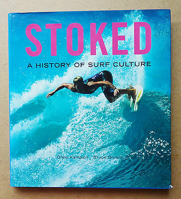 'stoked - A History Of Surf Culture' Drew Kampion Bruce Brown Surfing Book Surf