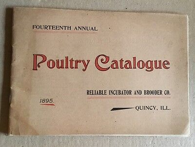 1895 Poultry Catalogue Of The Reliable Incubator And Brooder Co.