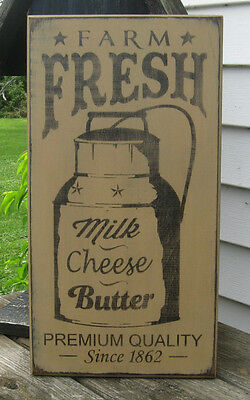 Primitive  Country Farm Fresh Milk~ Cheese~ Butter  Sign