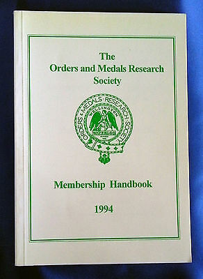 The Orders and Medals Research Society Membership Handbook 1994