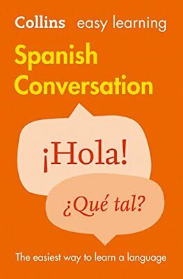 Easy Learning Spanish Conversation by Collins Dictionaries New Paperback Book