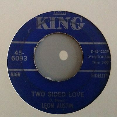 Leon Austin - Two Sided Love/i'm Mad - King 6093. Vg