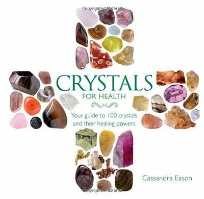 Crystals for Health by Eason  Cassandra Hardback New  Book