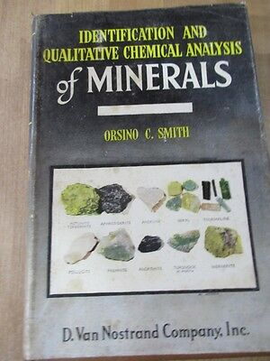 Identification Chemical Analysis of Minerals Orsino C Smith 1953 H C  DJ
