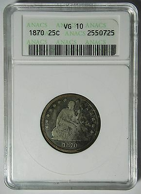 1870 Seated Liberty Quarter 25¢ Coin VG10 ANACS Lot# SR 1143