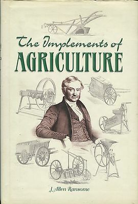The Implements of Agriculture by J. Allen Ransome